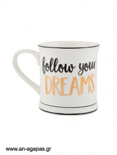 Κούπα Follow Your Dreams